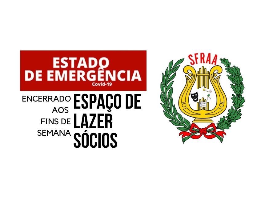 Espaço de Lazer – Sócios – Estado de Emergência