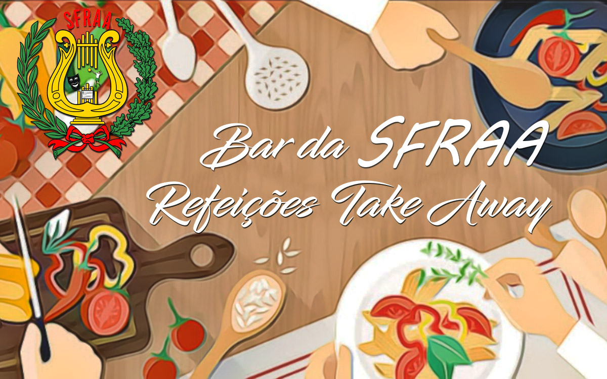 Refeições Take Away – Bar da SFRAA